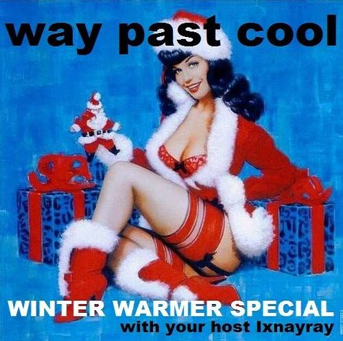 Way Past Cool - Episode 67 _ Winter Warmer Special